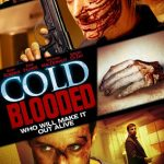 Cold Blooded (2012) 300MB Movie Watch online