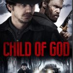 Child of God 2013 Free Download Full English Movie 300MB Free Download