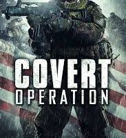 Covert Operation 2014 Full Movie Free Download HD 480p 400MB