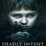 Deadly Intent (2016) English HDRip 500MB