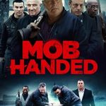 Mob Handed (2016) English DVDRIP 720p