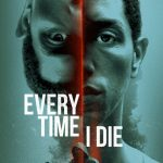 Every Time I Die 2019 English 300MB HDRip