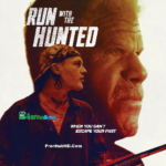 Run with the Hunted (2020) English 300MB WEB-DL 480p