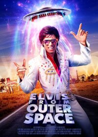 Elvis from Outer Space 2020 English
